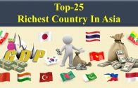 Top 25 Richest Countries In Asia 2020